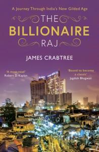 The Billionaire Raj - James Crabtree