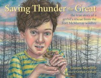 Saving Thunder the Great - Leanne Shirtliffe