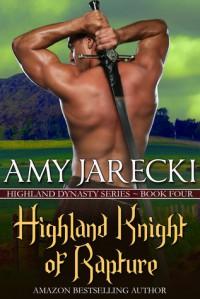 Highland Knight of Rapture - Amy Jarecki