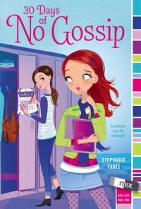 30 Days of No Gossip - Stephanie Faris
