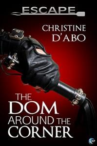 The Dom Around the Corner - Christine d'Abo