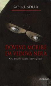 Dovevo morire da vedova nera - Sabine Adler, F. Fossati