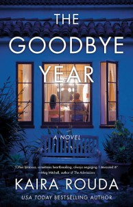 The Goodbye Year - Kaira Rouda