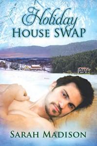Holiday House Swap - Sarah Madison