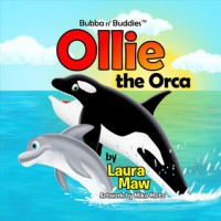 Ollie the Orca - Laura Maw
