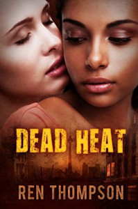 Dead Heat - Ren Thompson