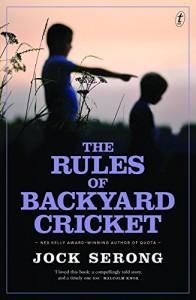 The Rules of Backyard Cricket - Jock Serong