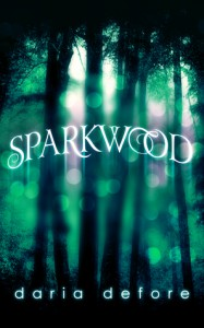 Sparkwood - Daria Defore