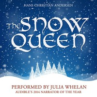 The Snow Queen - Julia Whelan, Hans Christian Andersen