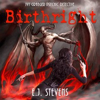 Birthright: Ivy Granger, Psychic Detective, Book 4 - Anthony Bowling, Sacred Oaks, Melanie A. Mason, Robert E. Stevens