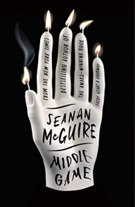 Middlegame - Seanan McGuire