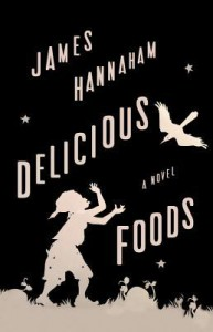 Delicious Foods - James Hannaham