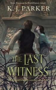 The Last Witness - K.J. Parker
