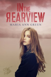 In the Rearview - Maria Ann Green