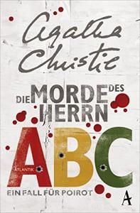 Die Morde des Herrn ABC: Ein Fall für Poirot - Agatha Christie, Gaby Wurster
