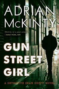 Gun Street Girl: A Detective Sean Duffy Novel - Adrian McKinty