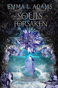 Souls Forsaken (The Darkworld Series Book 4) - Emma L. Adams