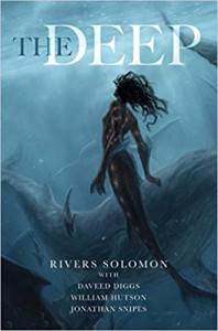 The Deep - Rivers Solomon