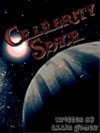 Celebrity Space (Space Hotel Series #1) - Alain Gomez