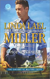 Once a Rancher (The Carsons of Mustang Creek) - Linda Lael Miller