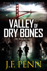 Valley of Dry Bones - J.F. Penn
