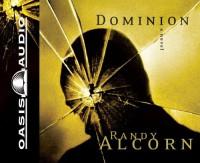Dominion (Ollie Chandler #2) - Randy Alcorn, Frank Muller