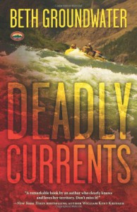 Deadly Currents - Beth Groundwater