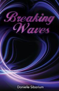 Breaking Waves - Danielle Sibarium