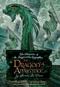 The Dragon's Apprentice (Chronicles of the Imaginarium Geographica) - James A. Owen