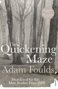 The Quickening Maze - Adam Foulds
