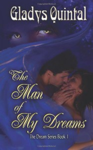 The Man of My Dreams - Gladys Quintal