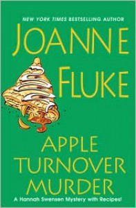 Apple Turnover Murder - Joanne Fluke