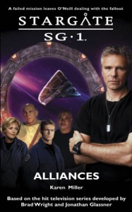 Stargate SG-1: Alliances - Karen Miller