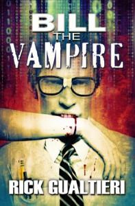 Bill The Vampire (The Tome of Bill) - Rick Gualtieri