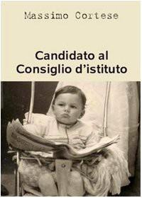Candidato al consiglio d'istituto - Massimo Cortese