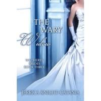 The Wary Widow - Jerrica Knight-Catania