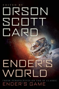 Ender's World: Fresh Perspectives on the SF Classic Ender's Game - Orson Scott Card