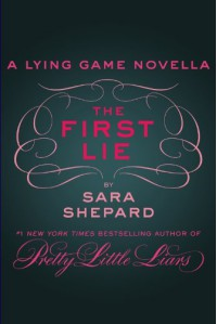 The First Lie - Sara Shepard