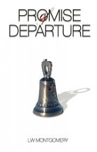Promise of Departure - L.W. Montgomery