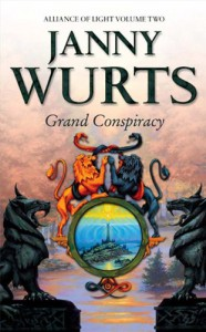 Grand Conspiracy (Wars of Light & Shadow #5; Arc 3 - Alliance of Light, #2) - Janny Wurts