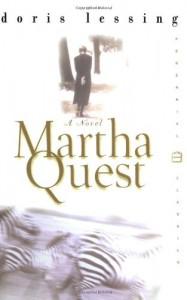 Martha Quest: A Novel (Perennial Classics) - Doris Lessing