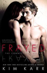 Frayed - Kim Karr