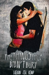 The Things They Didn't Bury - Laekan Zea Kemp