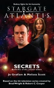 STARGATE ATLANTIS: Secrets (Book 5 in the Legacy series) - 'Melissa Scott',  'Jo Graham'