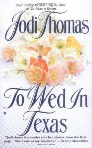 To Wed in Texas - Jodi Thomas