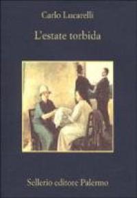L'estate torbida - Carlo Lucarelli