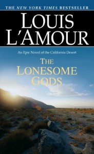 The Lonesome Gods - Louis L'Amour