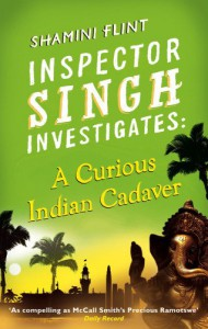 A Curious Indian Cadaver - Shamini Flint