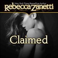 Claimed - Rebecca Zanetti, Karen White