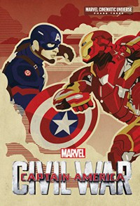 Phase Three: Marvel's Captain America: Civil War (Marvel Cinematic Universe: Phase Three) - Alex Irvine